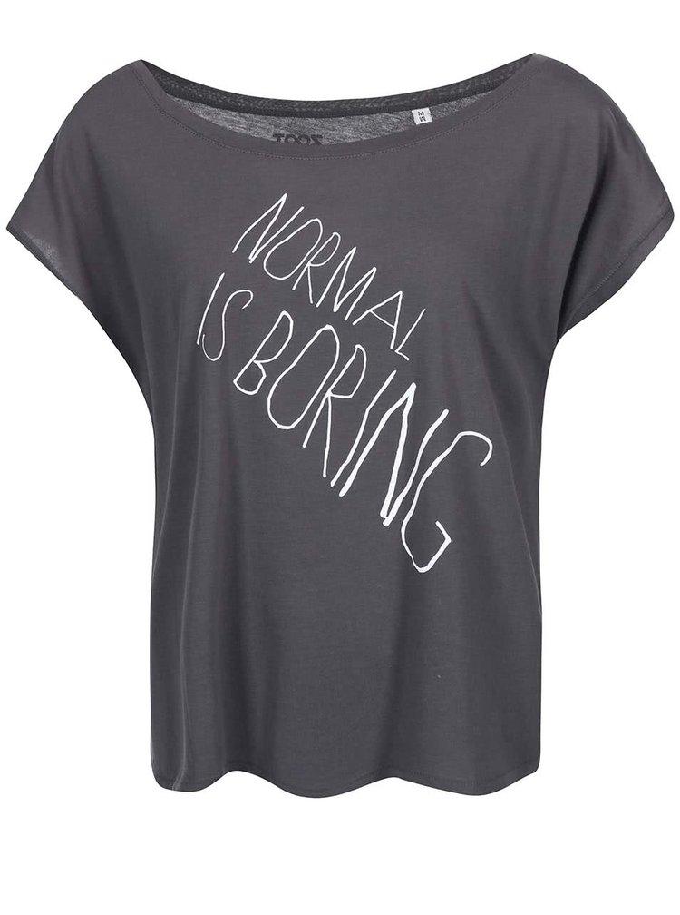 Tricou ZOOT Original Normal Is Boring gri de dama