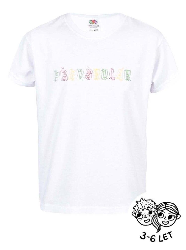 Bílé dětské tričko ZOOT Kids Předškolák