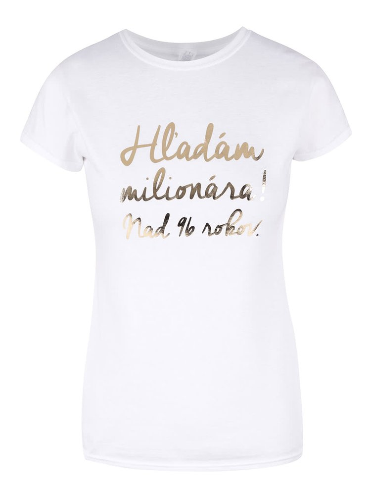 Bílé dámské tričko ZOOT Originál Hľadám milionára