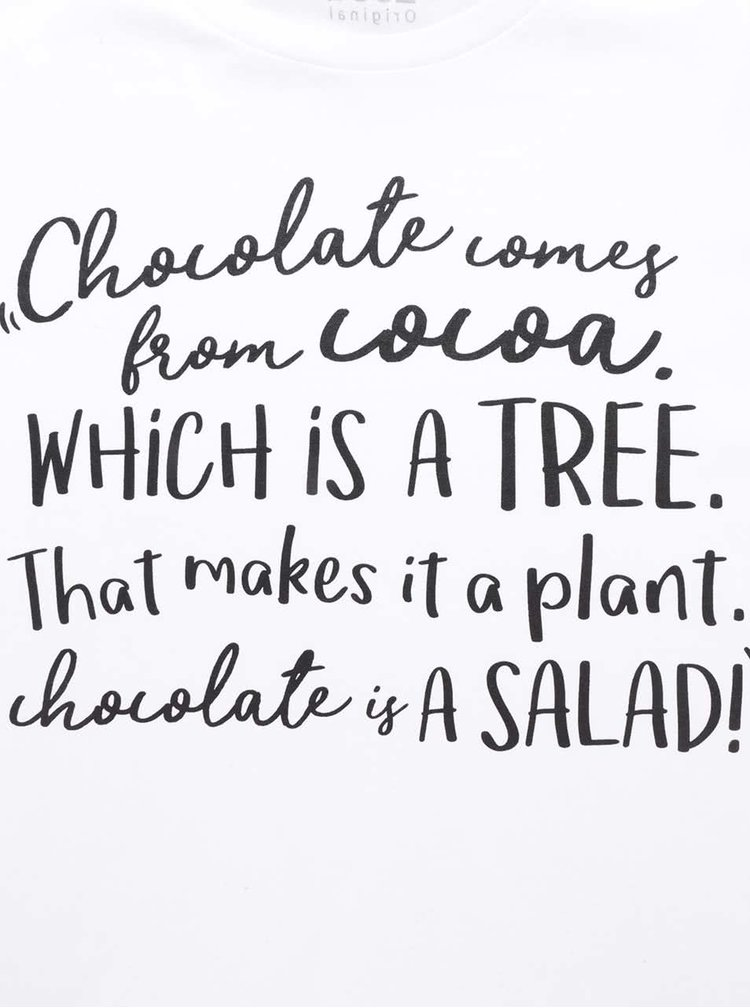 Bílé dámské tričko ZOOT Originál Chocolate is a salad