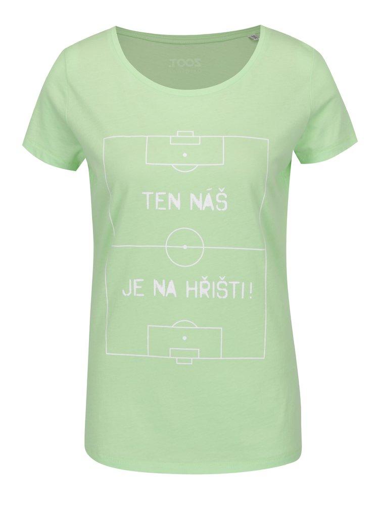 Zelené dámské tričko s krátkým rukávem ZOOT Originál  Ten náš je na hřišti