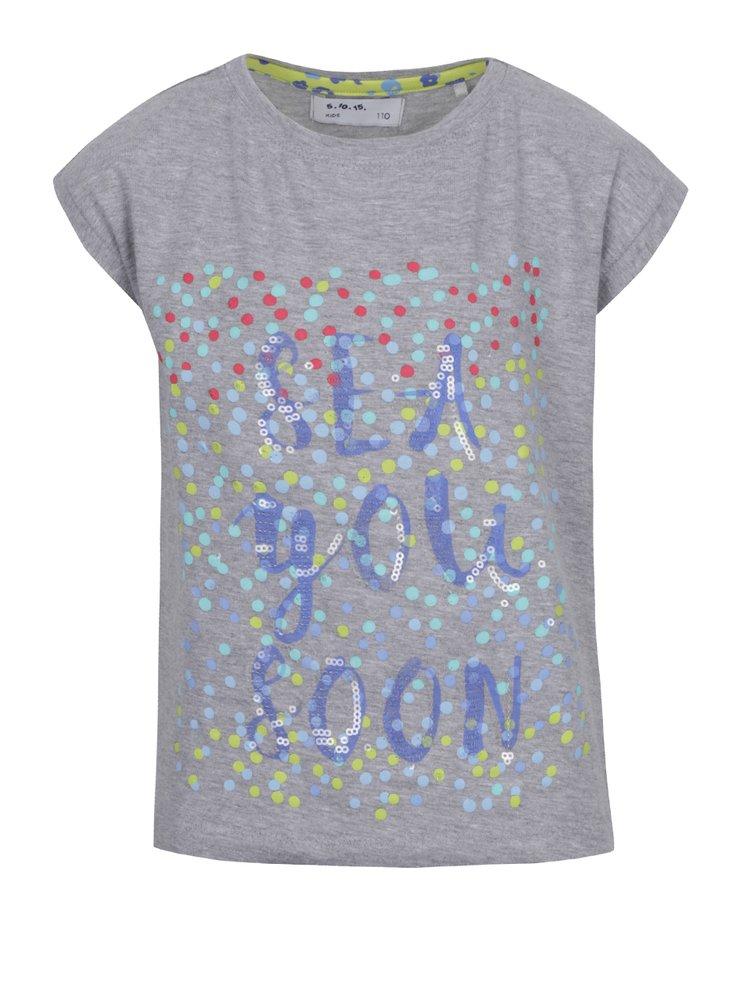 Šedé holčičí tričko s potiskem a flitry 5.10.15.