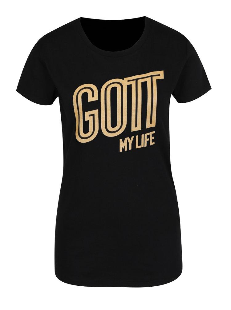 Černé dámské tričko s potiskem Gott My Life