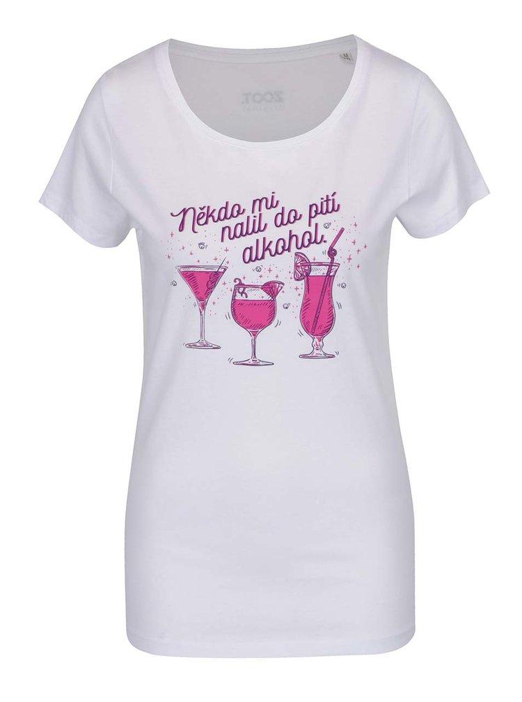 Bílé dámské tričko ZOOT Originál  Někdo mi nalil do pití alkohol