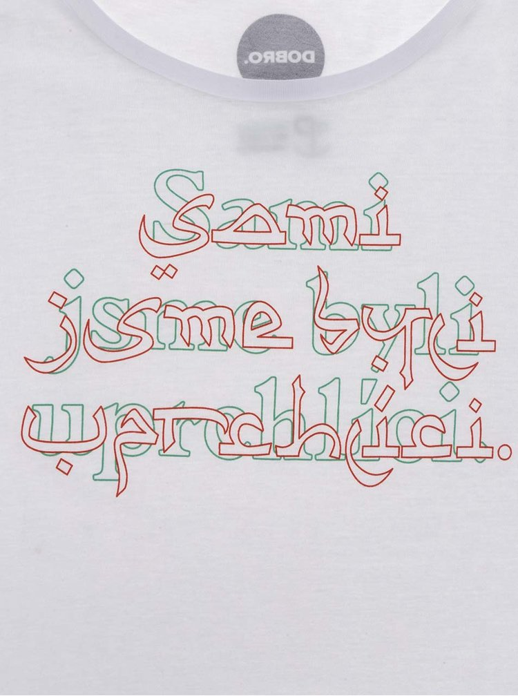 """""""Dobré"""" biele dámske tričko s potlačou pre OPU a UNHCR"""