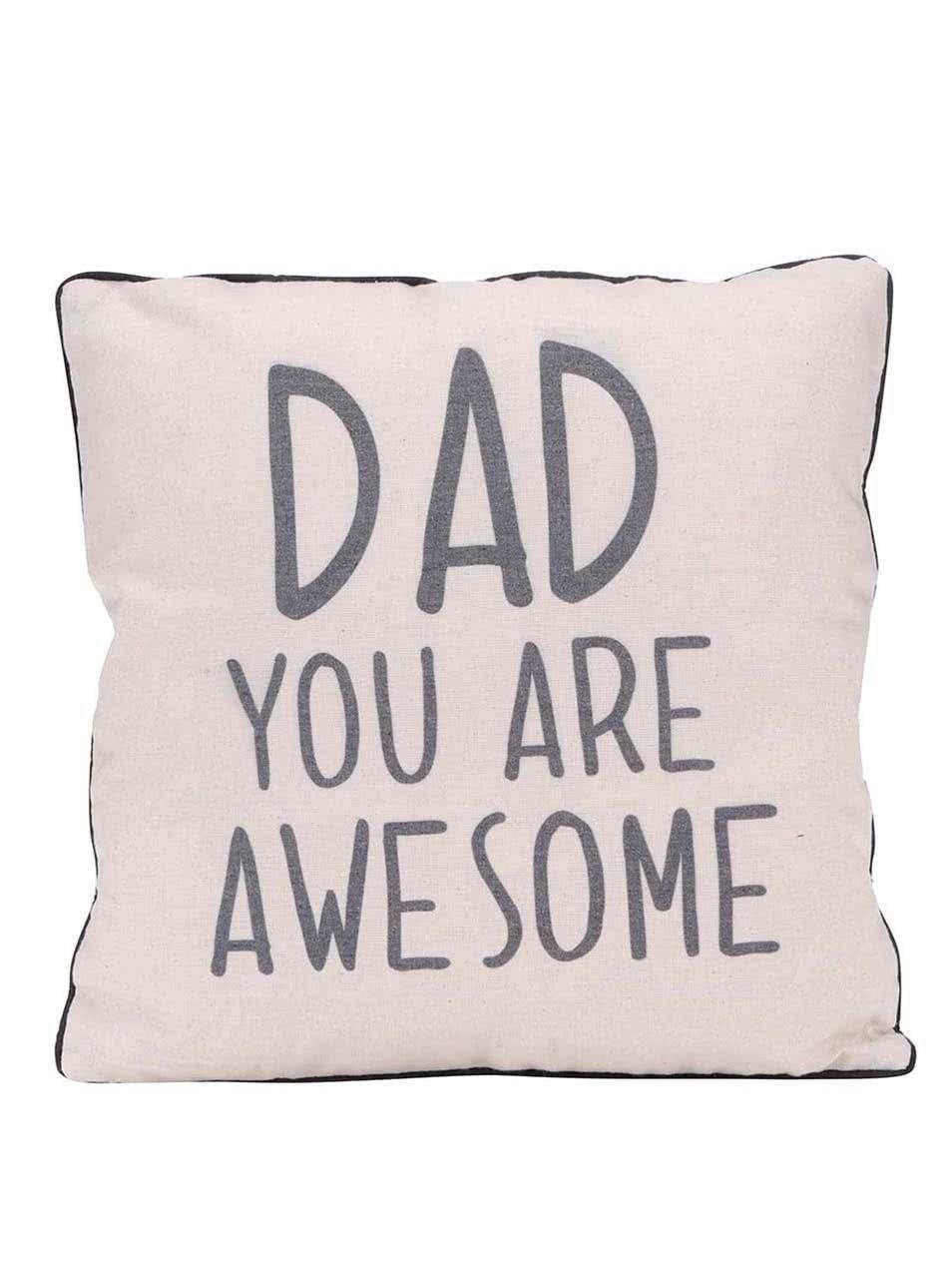 Béžový polštář Sass & Belle Dad you are awesome