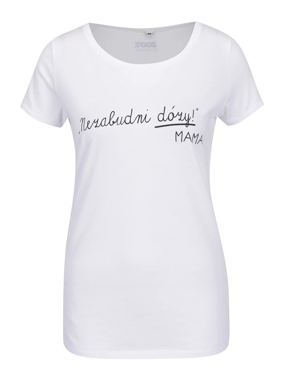 Bílé dámské tričko ZOOT Originál Nezabudni na dózy