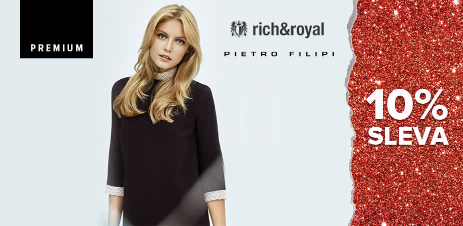 Pietro Filipi + Rich & Royal: Sofistikovaná volba