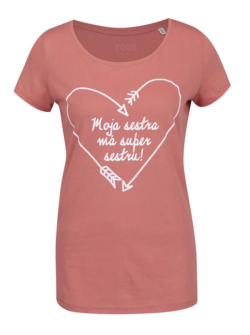 4b77ae89968 Starorůžové dámské tričko ZOOT Originál Moje sestra má super sestru ...