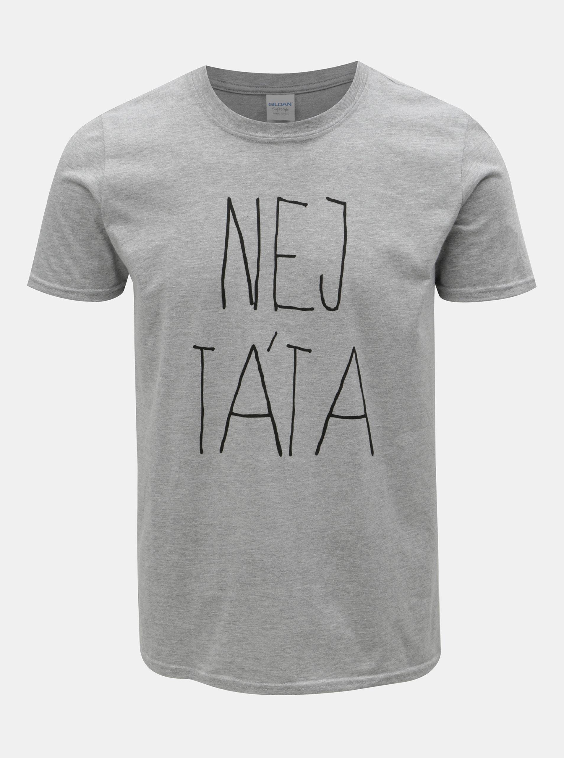 d4d67ebc7a7c Šedé pánské tričko ZOOT Originál Nej táta ...
