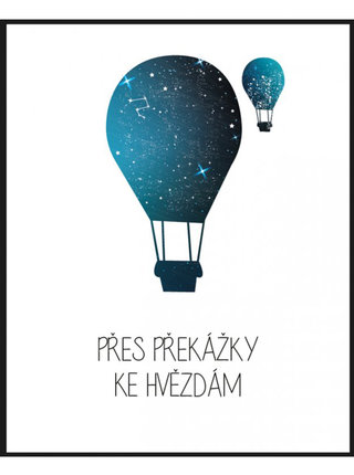 Bílý plakát s motivem balónu HEZKÝ SVĚT Balón