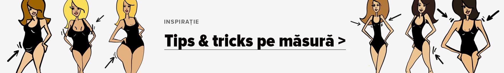 Tips & tricks pe masura