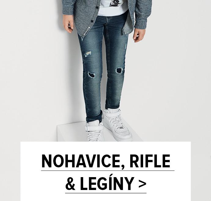 nohavice, rifle a legíny