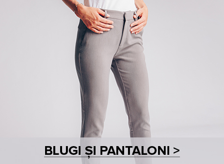 Blugi si pantaloni
