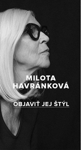 V ikonickom štýle Miloty Havránkovej
