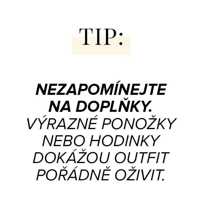 Nezapomínejte na doplňky. Výrazné ponožky nebo hodinky dokážou outfit pořádně oživit.