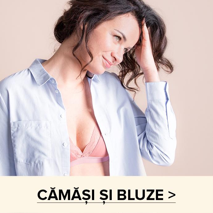 CAMASI SI BLUZE >