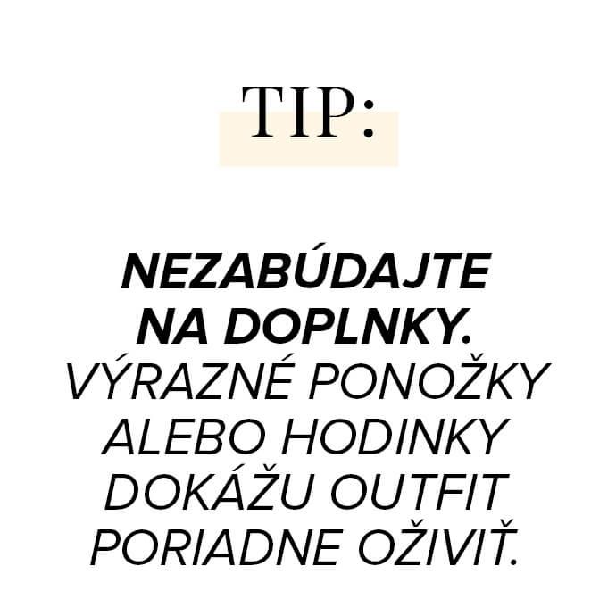 Nezabúdajte na doplnky. Výrazné ponožky alebo hodinky dokážu outfit poriadne oživiť.