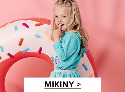 MIKINY >