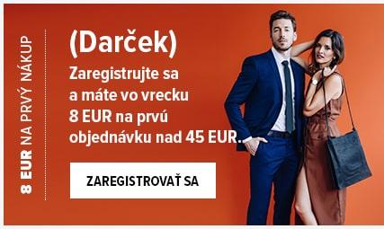 Registrujte sa a dostanete 8 EUR na Váš nákup