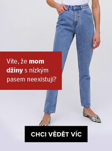 Průvodce střihem džínů - Mom džíny