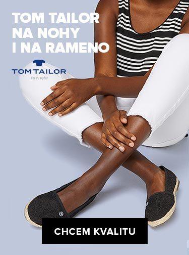 Tom Tailor na nohy i na rameno